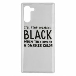 Чохол для Samsung Note 10 i'll stop wearing black when they invent a darker color
