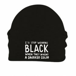 Шапка на флісі i'll stop wearing black when they invent a darker color