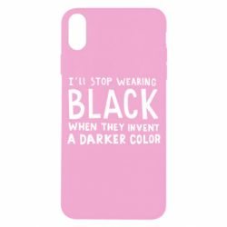 Чохол для iPhone X/Xs i'll stop wearing black when they invent a darker color