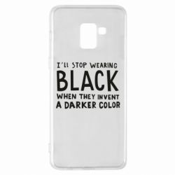 Чохол для Samsung A8+ 2018 i'll stop wearing black when they invent a darker color