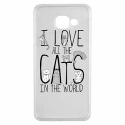 Чехол для Samsung A3 2016 I Love all the cats in the world