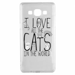 Чехол для Samsung A5 2015 I Love all the cats in the world