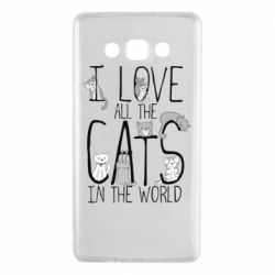 Чехол для Samsung A7 2015 I Love all the cats in the world
