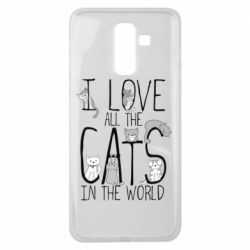 Чехол для Samsung J8 2018 I Love all the cats in the world