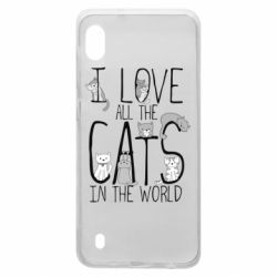 Чехол для Samsung A10 I Love all the cats in the world