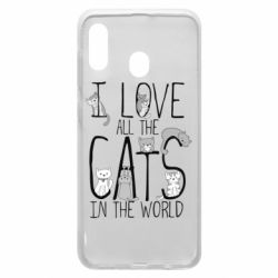 Чехол для Samsung A30 I Love all the cats in the world