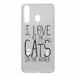 Чехол для Samsung A60 I Love all the cats in the world