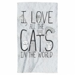 Полотенце I Love all the cats in the world