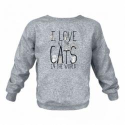 Детский реглан (свитшот) на флисе I Love all the cats in the world