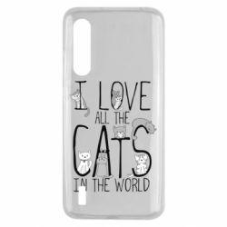 Чехол для Xiaomi Mi9 Lite I Love all the cats in the world