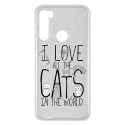 Чехол для Xiaomi Redmi Note 8 I Love all the cats in the world