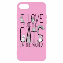 Чехол для iPhone 7 I Love all the cats in the world