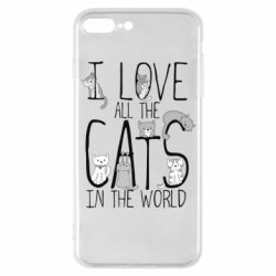 Чехол для iPhone 7 Plus I Love all the cats in the world