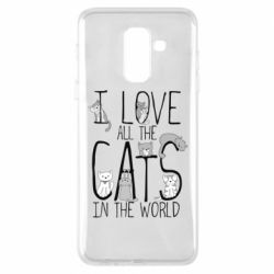 Чехол для Samsung A6+ 2018 I Love all the cats in the world