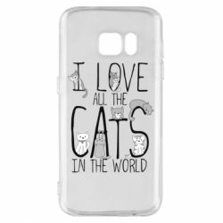 Чехол для Samsung S7 I Love all the cats in the world