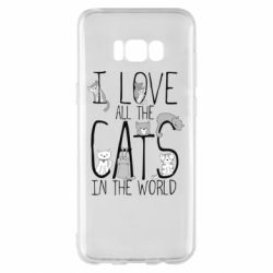 Чехол для Samsung S8+ I Love all the cats in the world