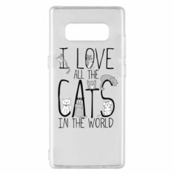Чехол для Samsung Note 8 I Love all the cats in the world