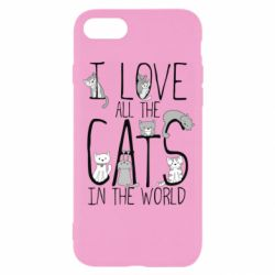 Чехол для iPhone 8 I Love all the cats in the world