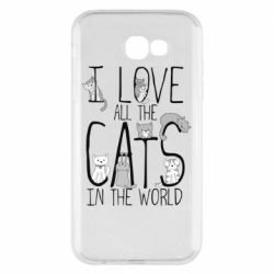 Чехол для Samsung A7 2017 I Love all the cats in the world
