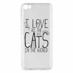 Чехол для Xiaomi Mi5/Mi5 Pro I Love all the cats in the world