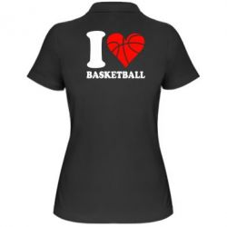Жіноча футболка поло I love basketball
