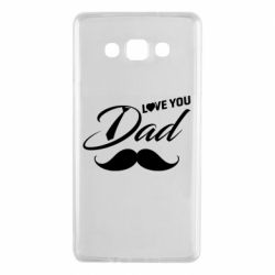 Чохол для Samsung A7 2015 I Love Dad