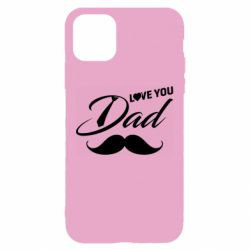 Чохол для iPhone 11 I Love Dad