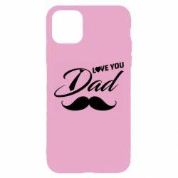 Чохол для iPhone 11 Pro Max I Love Dad