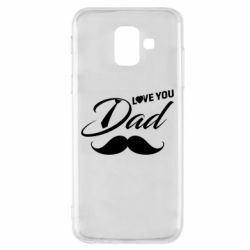 Чохол для Samsung A6 2018 I Love Dad