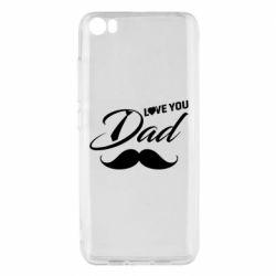 Чохол для Xiaomi Mi5/Mi5 Pro I Love Dad