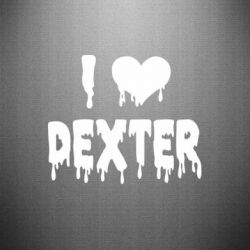 Наклейка I love Dexter - FatLine