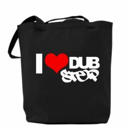 Сумка I love Dub Step
