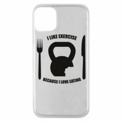 Чохол для iPhone 11 Pro I love exercise because I love eating