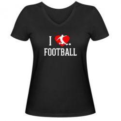Женская футболка с V-образным вырезом I love football - FatLine