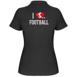 Женская футболка поло I love football - FatLine