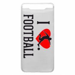 Чохол для Samsung A80 I love football