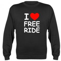 Реглан (свитшот) I love free ride - FatLine