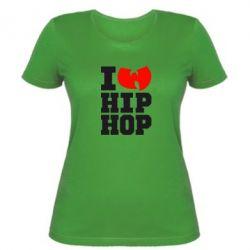 Женская футболка I love Hip-hop Wu-Tang