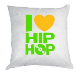 Подушка I love hip-hop - FatLine