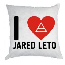 Подушка I love Jared Leto - FatLine