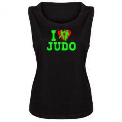 Женская майка I love Judo