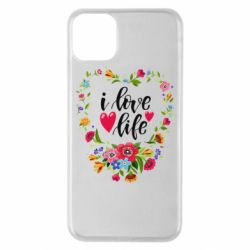 Чехол для iPhone 11 Pro Max I love Life and the flowers