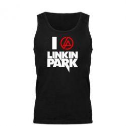 Мужская майка I love Linkin Park