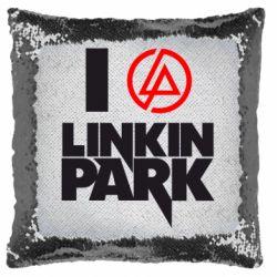 Подушка-хамелеон I love Linkin Park
