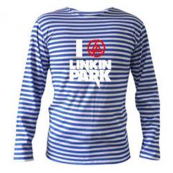 Тельняшка с длинным рукавом I love Linkin Park - FatLine