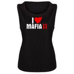 Женская майка I love Mafia 2 - FatLine