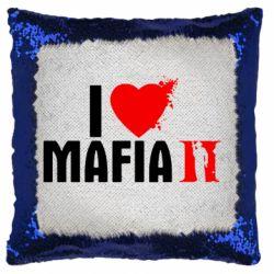 Подушка-хамелеон I love Mafia 2