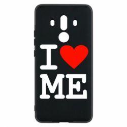 Чехол для Huawei Mate 10 Pro I love ME - FatLine