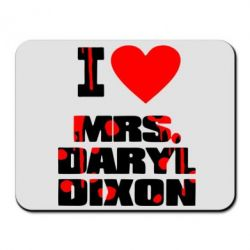 Коврик для мыши I love Mrs. Daryl Dixon - FatLine
