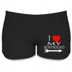 Женские шорты I love my boyfriend - FatLine